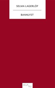 Bannlyst (e-bok) av Selma Lagerlöf