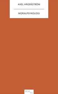 Moralpsykologi (e-bok) av Axel Hägerström