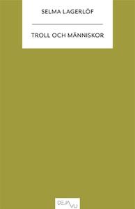 Troll och människor (e-bok) av Selma Lagerlöf
