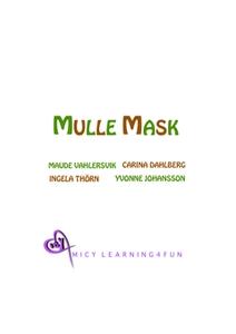 Mulle Mask (e-bok) av Maude Vahlersvik, Carina