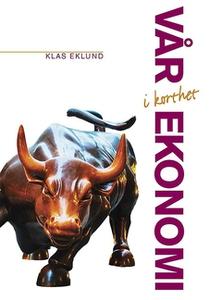 Vår ekonomi - i korthet (e-bok) av  Ekonomifakt