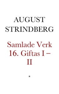 Giftas I–II (e-bok) av August Strindberg
