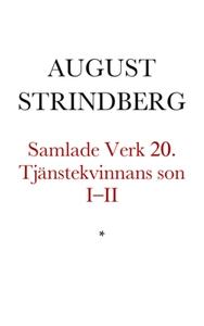 Tjänstekvinnans son I–II (e-bok) av August Stri
