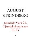 Tjänstekvinnans son III–IV