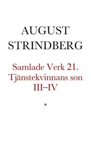 Tjänstekvinnans son III–IV (e-bok) av August St