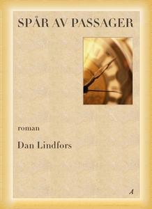 Spår av Passager (e-bok) av Dan Lindfors ,  Dan
