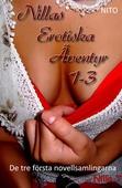 Nillas Erotiska Äventyr 1-3 - Erotik