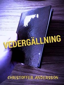 Vedergällning (e-bok) av Christoffer Andersson