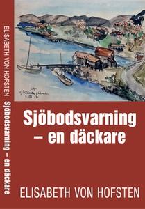Sjöbodsvarning (e-bok) av Elisabeth von Hofsten