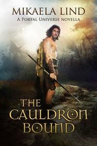 The Cauldron Bound (e-bok) av Mikaela Lind