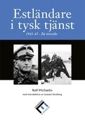 Estländare i tysk tjänst 1941 - 45