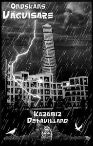 Ondskans Vägvisare (e-bok) av Dehavilland Kazam