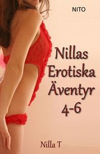 Nillas Erotiska Äventyr 4-6 (e-bok) av Nilla T
