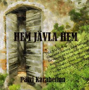 Hem jävla hem (e-bok) av Päivi Karabetian