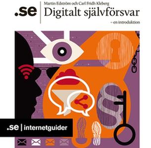 Digitalt självförsvar (e-bok) av Martin Edström