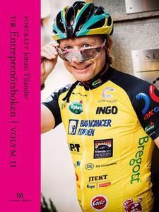 Entreprenörsporträtt Johan Tilander (e-bok) av