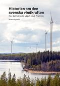 Historien om den svenska vindkraften
