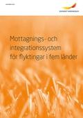 Mottagnings- och integrationssystem för flyktingar i fem länder