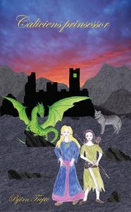 Caliciens prinsessor (e-bok) av Björn Trepte