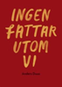 Ingen fattar utom vi (e-bok) av Anders Duus