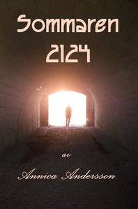 Sommaren 2124 (e-bok) av Annica Andersson