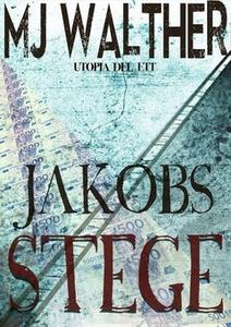 Jakobs Stege (e-bok) av Mj Walther