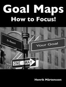Goal Maps (e-bok) av Henrik Mårtensson