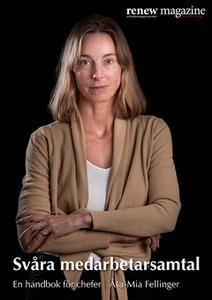 Svåra medarbetarsamtal (e-bok) av Åsa-Mia Felli