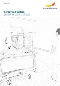 Jämlik vård och fria  vårdval (e-bok) av Svensk
