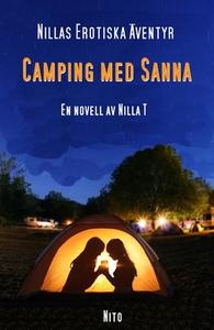 Camping med Sanna - Erotik (e-bok) av Nilla T