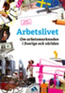 Arbetslivet (e-bok) av Lindell Johanna