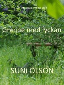 Granne med lyckan (e-bok) av SUNi OLSON