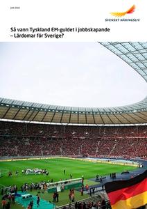 Så vann Tyskland EM-guldet i jobbskapande – Lär