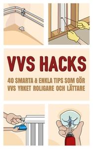 VVS Hacks (e-bok) av David Uldén