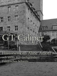Historien om Aline Adloff och andra återvändsgr