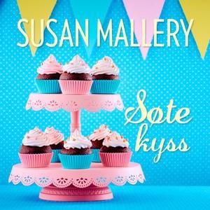 Søte kyss (lydbok) av Susan Mallery
