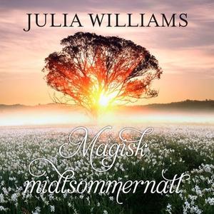 Magisk midtsommernatt (lydbok) av Julia Willi
