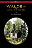 WALDEN or Life in the Woods (Wisehouse Classics Edition)