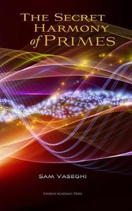 The Secret Harmony of Primes (e-bok) av Sam Vas