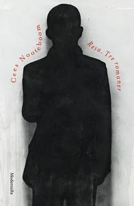 Resa. Tre romaner (e-bok) av Cees Nooteboom, He