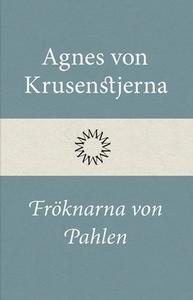 Fröknarna von Pahlen (e-bok) av Agnes von Kruse