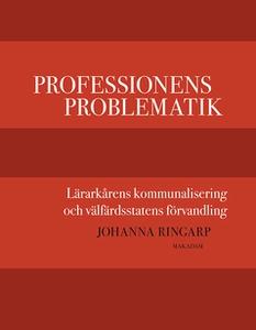Professionens problematik (e-bok) av Johanna Ri