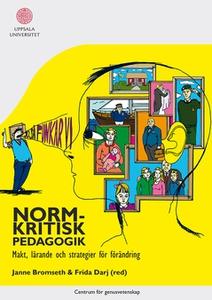 Normkritisk pedagogik (e-bok) av Janne Bromseth