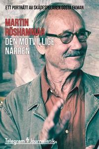 Den motvillige narren (e-bok) av Martin Röshamm