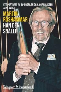 Han den snälle (e-bok) av Martin Röshammar