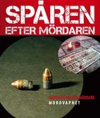 Mordvapnet – Spåren efter mördaren