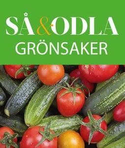 Grönsaker – Så & odla – Handboken för att lycka