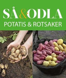 Potatis & rotsaker – Så & odla – Handboken för
