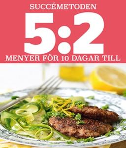 5:2 Succémetoden Menyer för 10 dagar till (e-bo