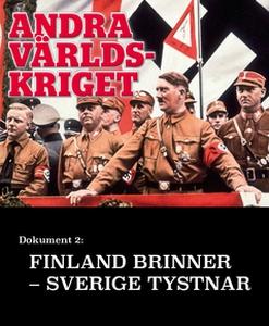Finland brinner, Sverige tystnar – Andra världs